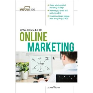 Manager's Guide to Online Marketing (Briefcase Books)